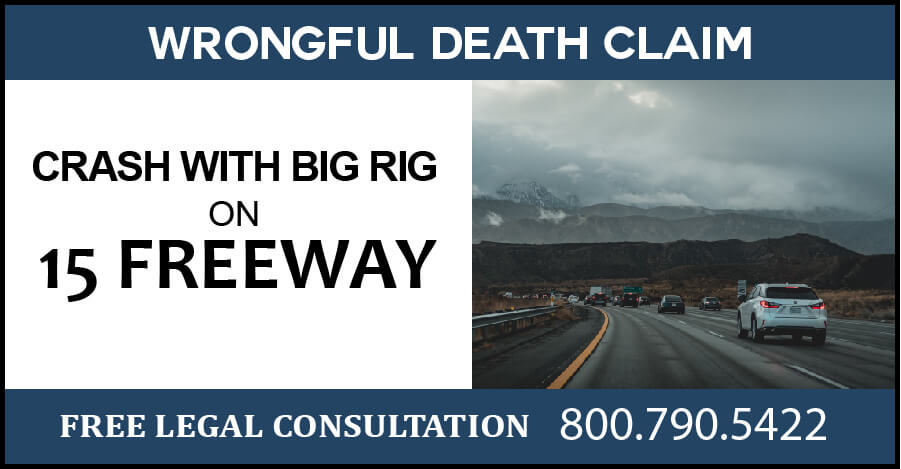 15 freeway crash motorcycle big rig wrongful death claim accident compensation sue danger