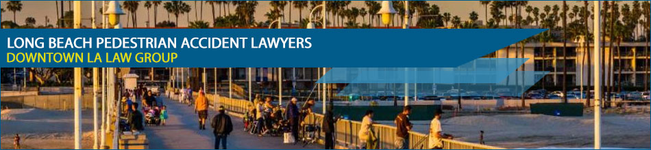 Long beach pedestrian accident lawyers