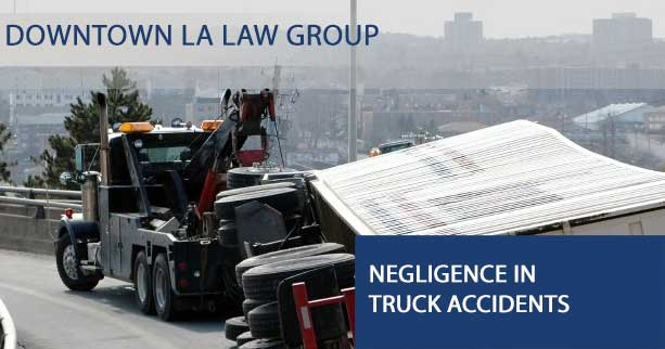 Negligence in Truck Accidents