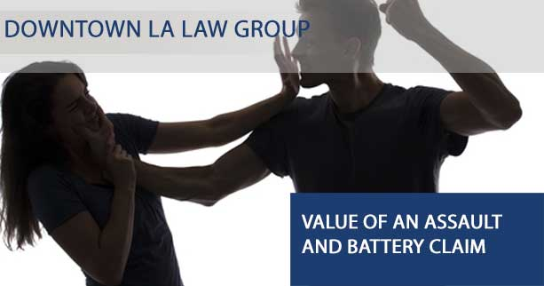 Value Of An Assault And Battery Claim