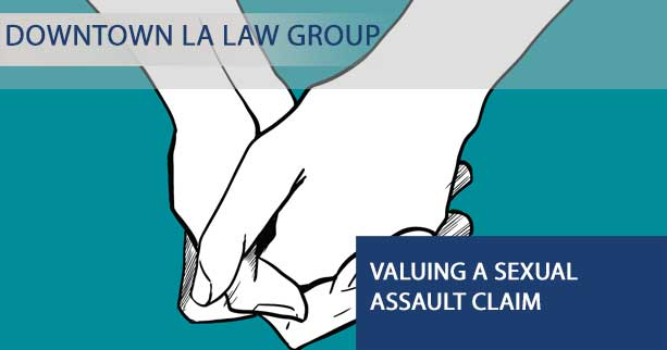Valuing a Sexual Assault Claim