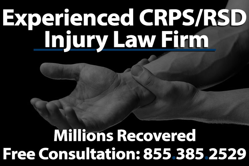 Complex Regional Pain Syndrome Attorney | CRPS