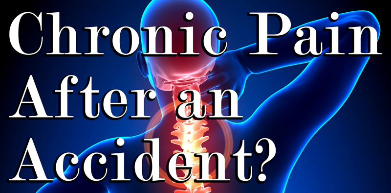 Chronic Pain After an Accident?