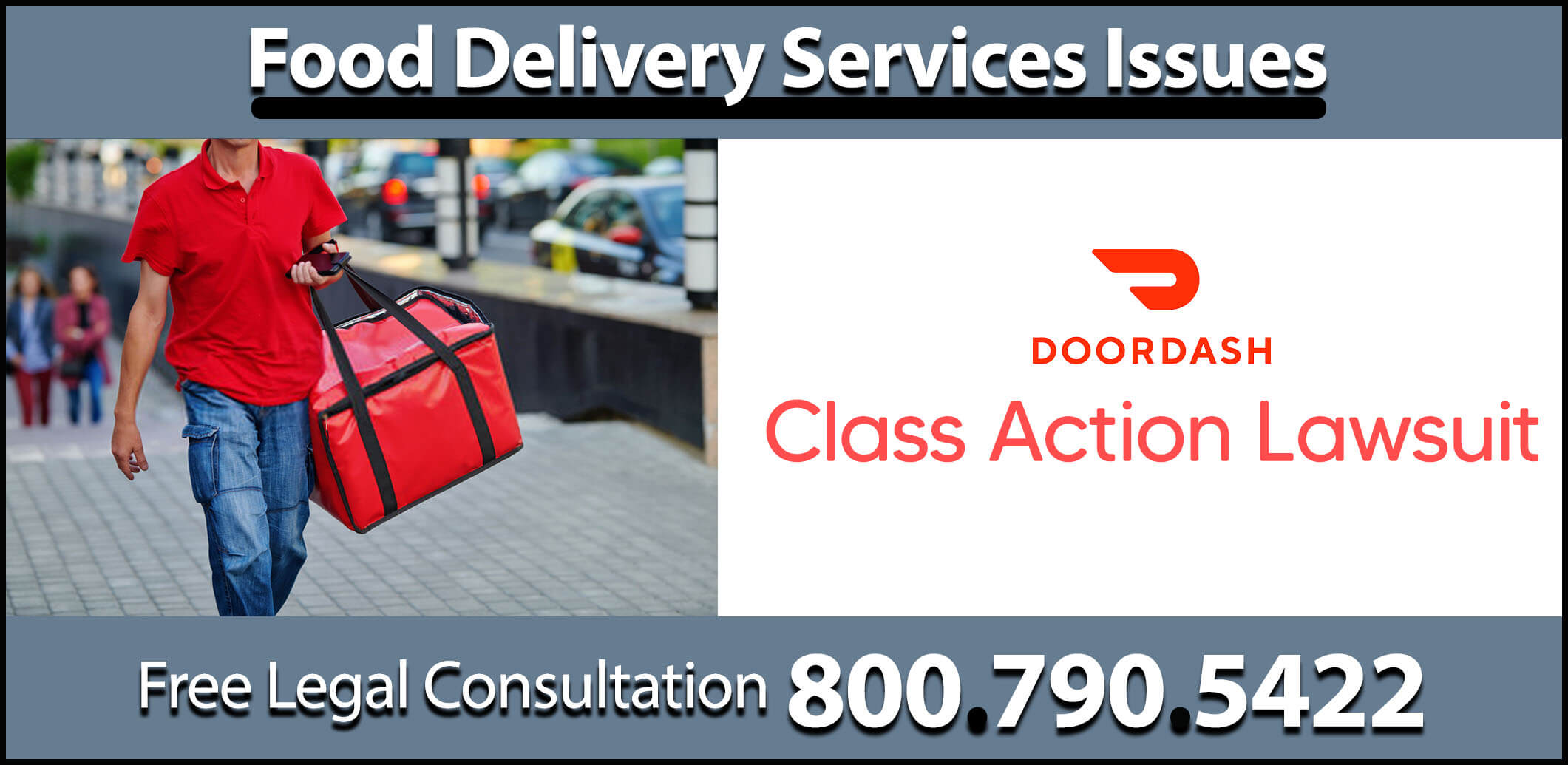 doordash class action lawsuit food delivery dissatisfied lawyer los angeles compensation sue