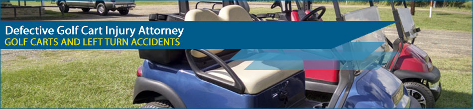 Defective Golf Cart Injury Attorney | Golf Cart Accident Lawsuits