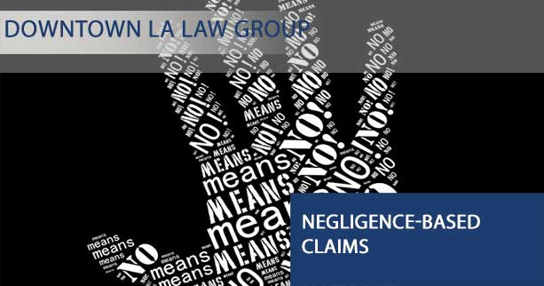 Negligence-Based Claims