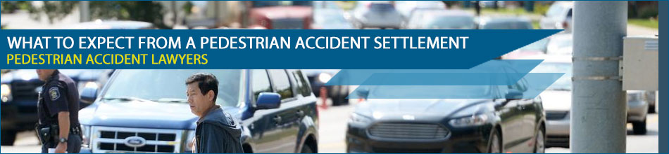 What to Expect From a Pedestrian Accident Settlement