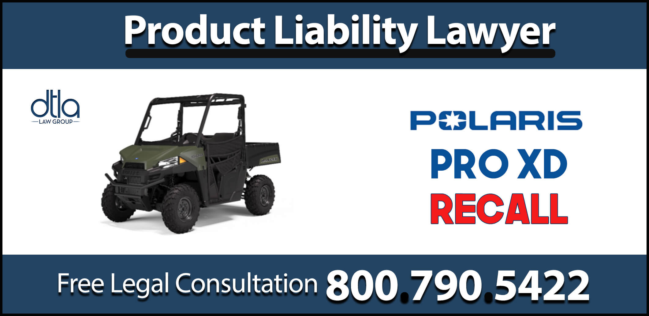 polaris pro xd recall product liability lawyer lawsuit compensation sue medical expenses accident design error hazard warning compensation sue