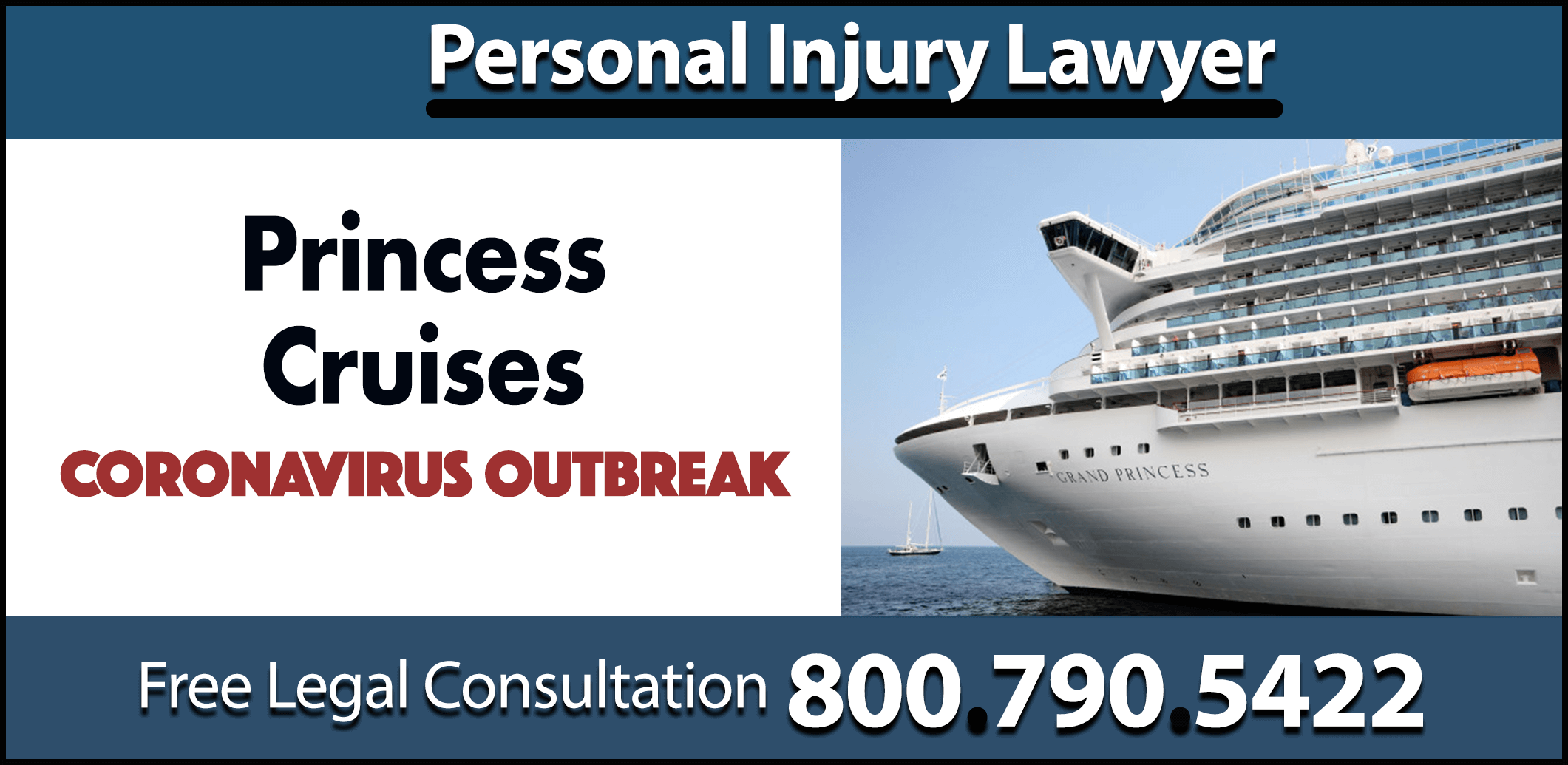 princess cruises grand princess coronavirus covid19 cdcp cruise lawsuit personal injury lawyer compensation attorney