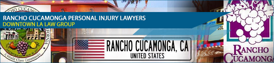 Rancho Cucamonga Personal Injury Lawyers