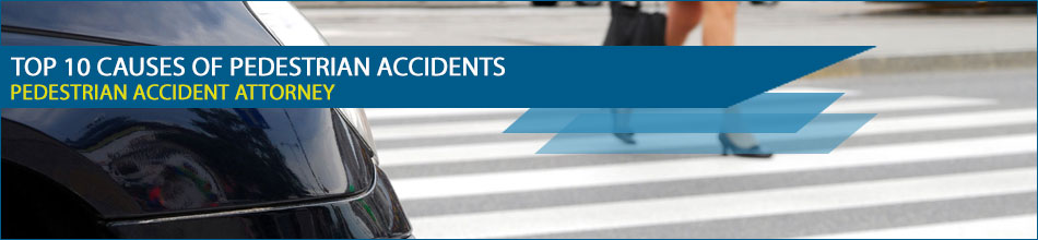 Below is a list of the top 10 causes of pedestrian accidents