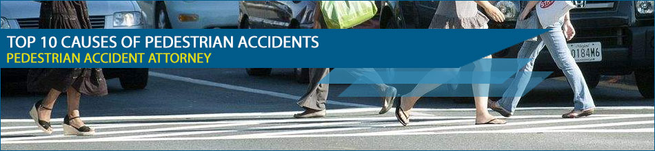 Top 10 Causes of Pedestrian Accidents