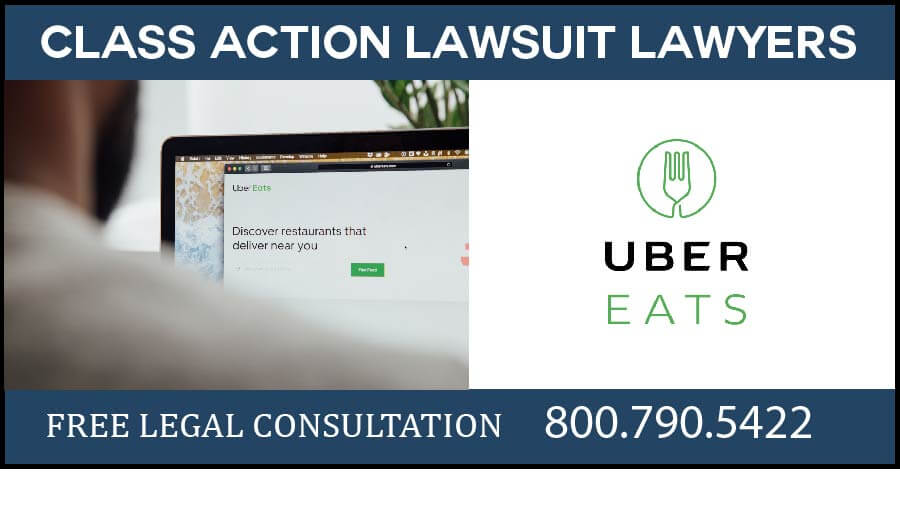 uber eats ubereats class action lawsuit food delivery lawyer los angeles attorney compensation sue